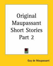 Cover of: Original Maupassant Short Stories
