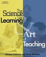 Cover of: The science of learning and the art of teaching