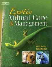 Cover of: Exotic Animal Care and Management | Vicki Judah