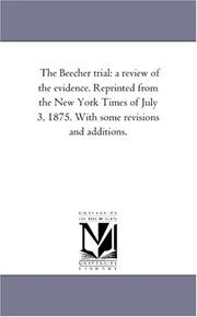 Cover of: The Beecher trial | Michigan Historical Reprint Series