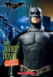 Cover of: Batman Begins: The Junior Novel: The Junior Novel (Batman Begins)
