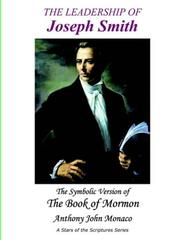 Cover of: The Leadership of Joseph Smith