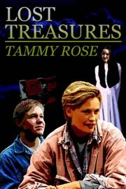 Cover of: Lost Treasures | Tammy Rose