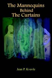 Cover of: The Mannequins Behind The Curtains