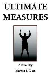 Cover of: Ultimate Measures | Marvin I. Clein