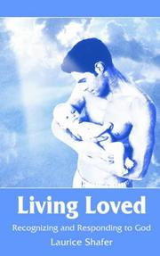 Cover of: Living Loved | Laurice Shafer