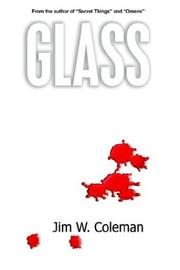 Cover of: Glass | Jim W. Coleman