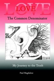 Cover of: Love The Common Denominator | Paul Magdalene