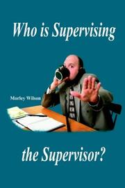 Cover of: Who is Supervising the Supervisor?