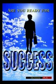 Cover of: Are You Ready For Success? | Ida Greene