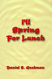 Cover of: I'll Spring For Lunch