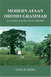 Cover of: Modern Afaan Oromo Grammar by Taha M. Roba