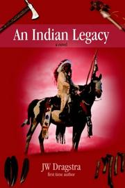 Cover of: An Indian Legacy | JW Dragstra