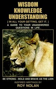 Cover of: WISDOM - KNOWLEDGE - UNDERSTANDING
