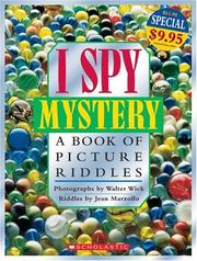 Cover of: I Spy: Mystery A Book Of Picture Riddles: Mystery A Book Of Picture Riddles (I Spy)