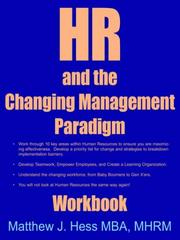 Cover of: Hr And The Changing Management Paradigm | Matthew J. Hess