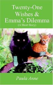 Cover of: Twenty-One Wishes & Emma's Dilemma (A Short Story)