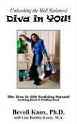 Cover of: Unleashing the Well Balanced Diva in YOU! | Bevoli Knox