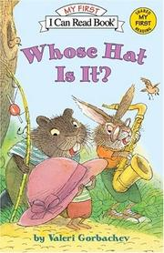 Cover of: Whose Hat Is It? (My First I Can Read)