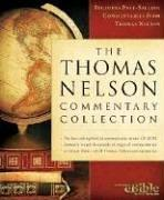 Cover of: The Thomas Nelson Commentary Collection | Nelson Reference