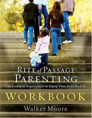 Cover of: Rite of Passage Parenting Workbook