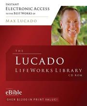 Cover of: The Lucado LifeWorks Library CD-ROM: The Best Works of Max Lucado Powered by eBible!