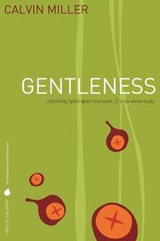 Cover of: Fruit of the Spirit: Gentleness