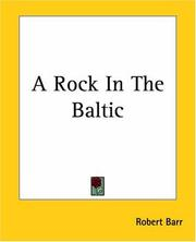 Cover of: A Rock In The Baltic | Robert Barr