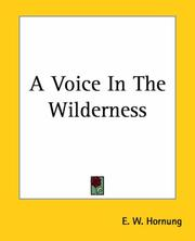 Cover of: A Voice In The Wilderness | E. W. Hornung