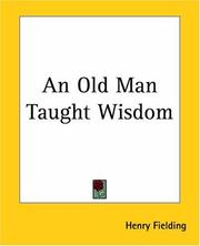 Cover of: An old man taught wisdom