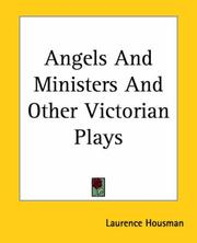 Cover of: Angels And Ministers And Other Victorian Plays