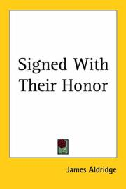 Cover of: Signed With Their Honor | James Aldridge