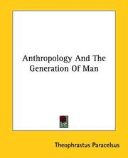 Cover of: Anthropology and the Generation of Man