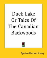 Cover of: Duck Lake Or Tales Of The Canadian Backwoods