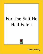 Cover of: For The Salt He Had Eaten | Talbot Mundy