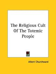 Cover of: The Religious Cult Of The Totemic People