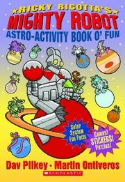 Cover of: Ricky Ricotta's Mighty Robot (Astro-Activity Book O'Fun)