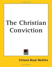 Cover of: The Christian Conviction | Cleland Boyd McAfee