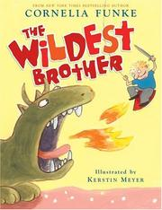 Cover of: Wildest Brother | Cornelia Funke