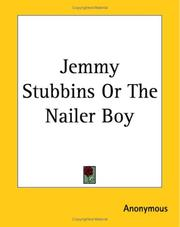 Cover of: Jemmy Stubbins Or The Nailer Boy | Anonymous