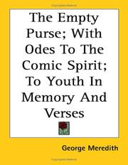 Cover of: The Empty Purse; With Odes To The Comic Spirit; To Youth In Memory And Verses
