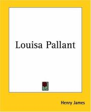 Cover of: Louisa Pallant | Henry James Jr.