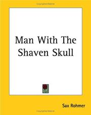 Cover of: Man With The Shaven Skull | Sax Rohmer