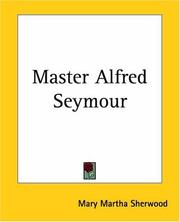 Cover of: Master Alfred Seymour