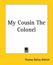 Cover of: My Cousin The Colonel | Thomas Bailey Aldrich