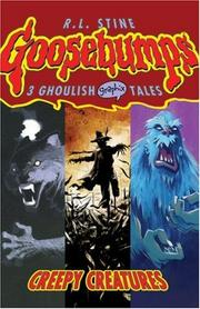 Cover of: Creepy Creatures (Goosebumps Graphix) | R. L. Stine