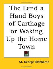 Cover of: The Lend a Hand Boys of Carthage or Waking Up the Home Town