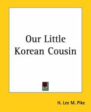 Cover of: Our Little Korean Cousin | Lee H. M. Pike
