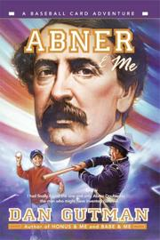 Cover of: Abner & Me (Baseball Card Adventures)