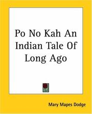 Cover of: Po No Kah An Indian Tale Of Long Ago